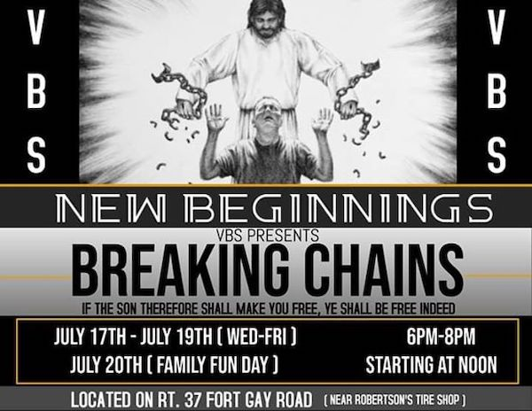 NEW BEGINNINGS CHURCH PRESENTS 'BREAKING CHAINS' FOR VBS THIS YEAR